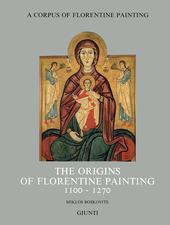 The origins of florentine painting (1100-1270)