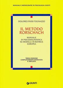 Libro Il metodo Rorschach Dolores Passi Tognazzo