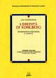 Libro L' eredità di Kohlberg. Intervento educativo e clinico Lisa Kuhmerker , Uwe Gielen , Richard Hayes
