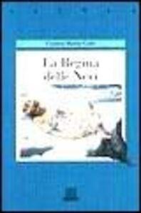 Foto Cover di La regina delle nevi, Libro di Carmen Martín Gaite, edito da Giunti Editore