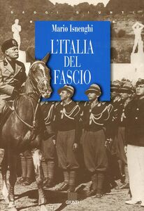 Libro L' Italia del fascio Mario Isnenghi