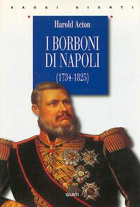 I Borboni di Napoli (1734-1825)
