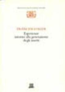 Libro Esperienze intorno alla generazione degli insetti Francesco Redi