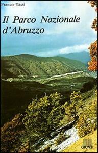 Il parco nazionale d'Abruzzo - Franco Tassi - copertina