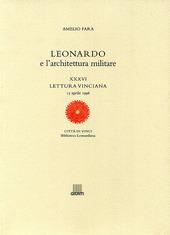 Leonardo e l'architettura militare. XXXVI lettura vinciana