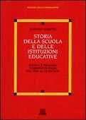 Libro Storia della scuola e delle istituzioni educative Gaetano Bonetta