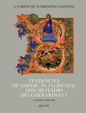 Tendencies of gothic in Florence: don Silvestro dei Gherarducci