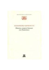 Libro Historia corporis humani sive anatomice Alessandro Benedetti