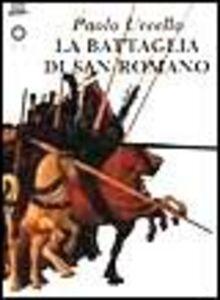 Libro Paolo Uccello. La battaglia di San Romano Diletta Corsini