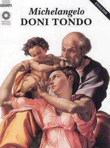 Michelangelo. Il Tondo Doni. Ediz. inglese