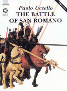 Libro Paolo Uccello. The battle of San Romano. Ediz. inglese Diletta Corsini