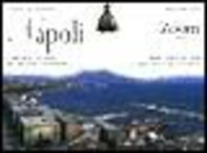 Napoli. Carta guida alla città: storia e monumenti