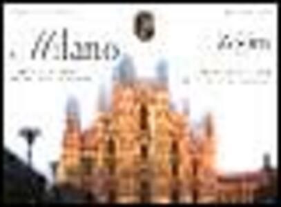 Milano. Carta e guida alla città: storia e monumenti