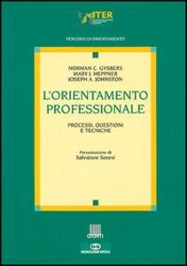 Libro L' orientamento professionale Norman C. Gysbers , Mary J. Heppner , Joseph A. Johnston