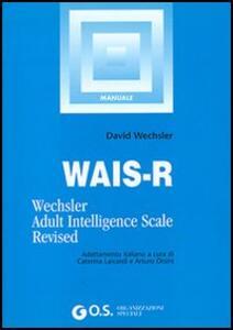 WAIS-R. Manuale di istruzione - David Wechsler - copertina