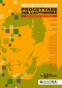 Libro Progettare per l'autonomia