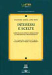 Interessi e scelte - Salvatore Soresi,Laura Nota - copertina