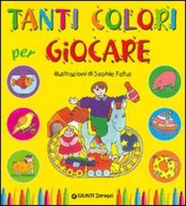 Libro Tanti colori per giocare