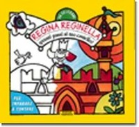 Regina reginella - Badessa Rosella Rizzon Roberto - wuz.it