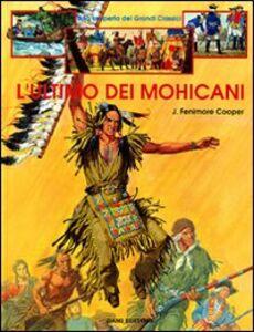 Libro L' ultimo dei mohicani J. Fenimore Cooper