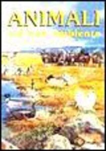 Foto Cover di Animali nel loro ambiente, Libro di  edito da Dami Editore