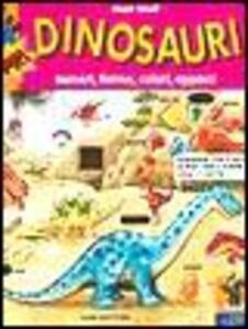 Dinosauri. Numeri, forme, colori, opposti