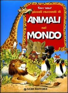 Listadelpopolo.it Piccoli racconti di animali nel mondo Image