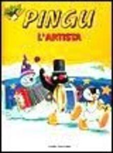 Foto Cover di Pingu l'artista, Libro di Sybille von Flüe, edito da Dami Editore