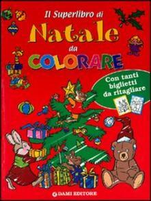 Fondazionesergioperlamusica.it Il superlibro di Natale da colorare Image
