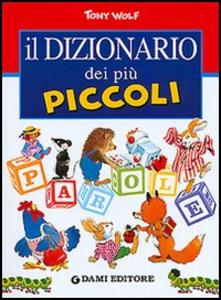 Libro Il dizionario dei più piccoli Peter Holeinone