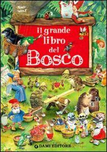 Libro Il grande libro del bosco