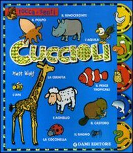 Foto Cover di Cuccioli, Libro di Anna Casalis, edito da Dami Editore 0