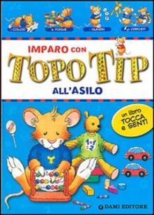 Listadelpopolo.it Imparo con Topo Tip. All'asilo Image
