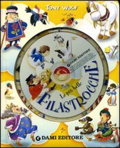 Foto Cover di Le più belle filastrocche. Con CD Audio, Libro di Tony Wolf, edito da Dami Editore 0