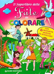 Libro Il superlibro delle fate da colorare  0