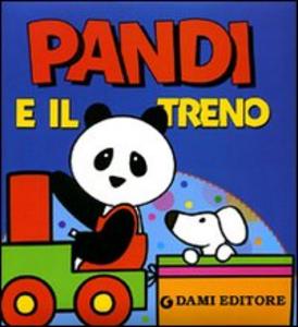 Libro Pandi e il treno Silvia D'Achille