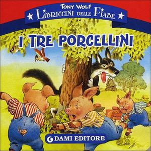 Libro I tre porcellini Tony Wolf