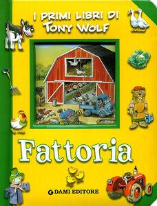 Libro Fattoria Tony Wolf