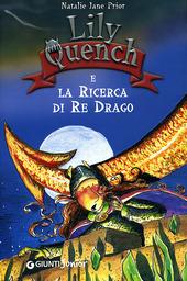 Lily Quench e la ricerca del re drago