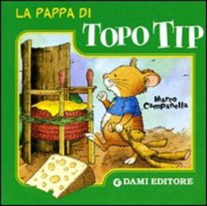 Libro La pappa di Topo Tip