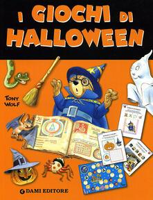 Criticalwinenotav.it I giochi di Halloween. Ediz. illustrata Image