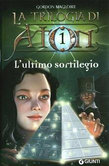 Aboutschuster.de L' ultimo sortilegio. La trilogia di Aton. Vol. 1 Image