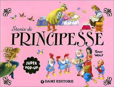 Libro Storie di principesse Tony Wolf