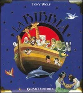 Foto Cover di La Bibbia, Libro di Anna Casalis, edito da Dami Editore