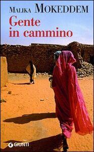 Libro Gente in cammino Malika Mokeddem 0