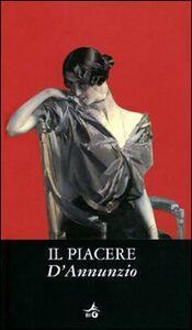 Foto Cover di Il piacere, Libro di Gabriele D'Annunzio, edito da Giunti Editore