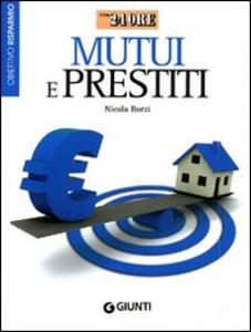 Libro Prestiti e mutui Nicola Borzi