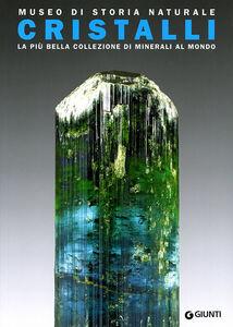 Libro Museo di storia naturale. Cristalli