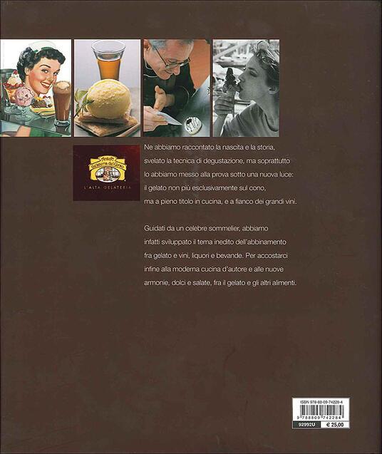 Il codice del gelato. Storia, degustazione, abbinamenti. Ediz. illustrata - Giuseppe Vaccarini - 6
