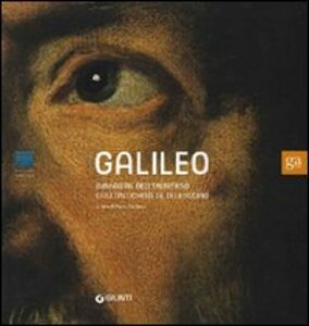 Libro Galileo. Immagini dell'universo dall'antichità al telescopio